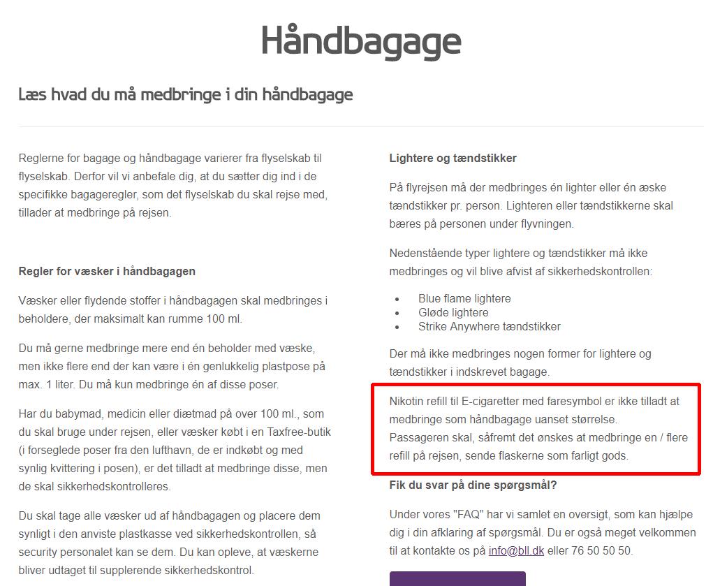 Uddrag fra Billund Lufthavns hjemmeside - hvor de forklarer at e-væsker/flasker, med advarsler ikke er tilladt at medbringe.
